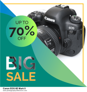Grab 10 Best Black Friday Canon EOS 6D Mark II Deals & Sales 2020