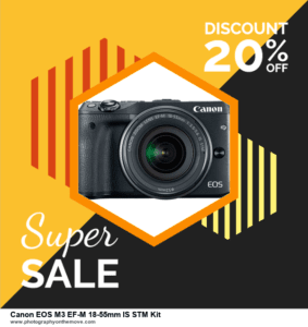 10 Best Canon EOS M3 EF-M 18-55mm IS STM Kit Black Friday Deals 2020   Grab Now