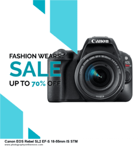 15 Best Black Friday Canon EOS Rebel SL2 EF-S 18-55mm IS STM Deals 2020 | 40% OFF