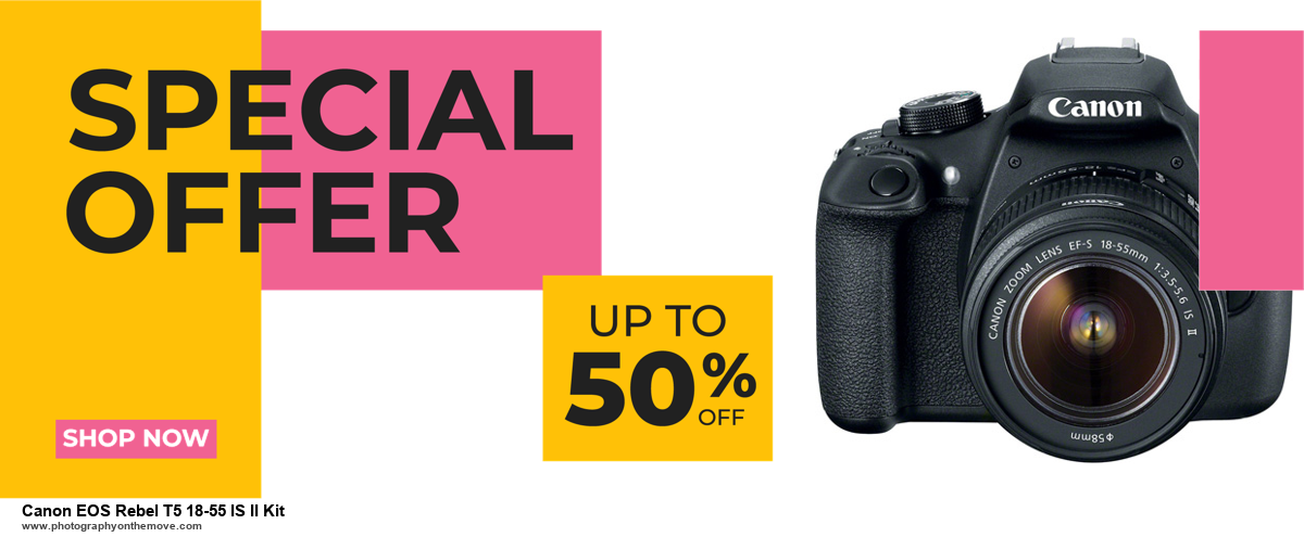 25 Best Canon EOS Rebel T5 18-55 IS II Kit Black Friday Deals 2020 | Up To 60% OFF