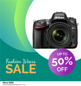 13 Best Black Friday Nikon D600 Deals [Up to 50% OFF] 2020