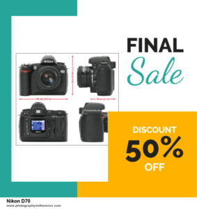 16 Best Nikon D70 Black Friday Deals | Big Discount 2020