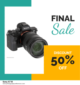 10 Best Sony A7 III Black Friday Deals 2020 | Grab Now